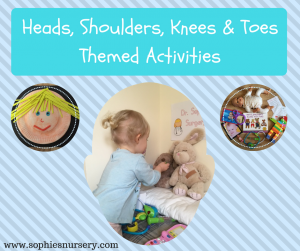 Heads, Shoulders, Knees & Toes: Activities to Help Learn About Body Parts