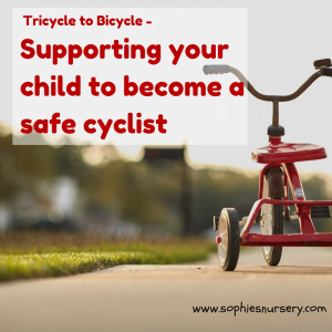 Tricycle to bicycle – supporting your young child to become a safe cyclist with 'Cycle Republic'