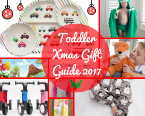 Toddler Xmas Gift Guide 2017