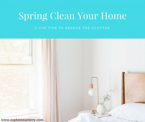 How to Spring Clean Your Home & Life: Our 5 Top Tips to Reduce the Clutter