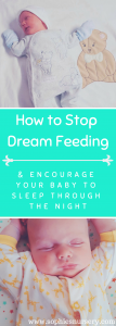 stop dream feeding