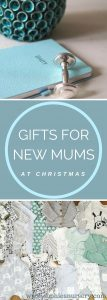 gifts for new mums at Christmas